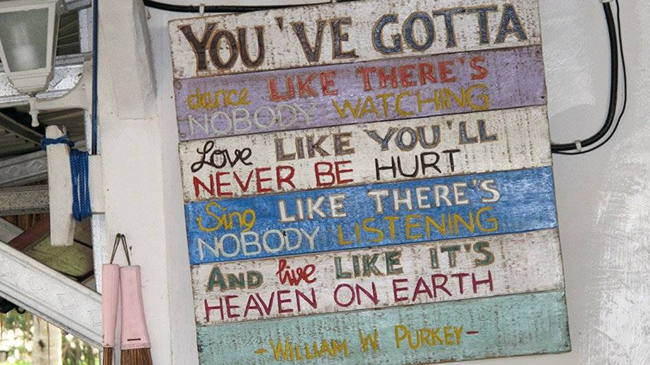 Purkey-Spruch, Live like its heaven on earth, Gili Air, Indonesien